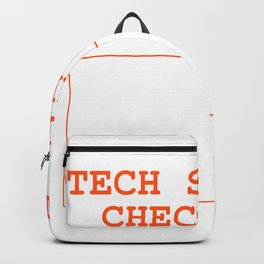 Funny Tech Support Checklist IT Technical Team Tee Shirt Gift Backpack