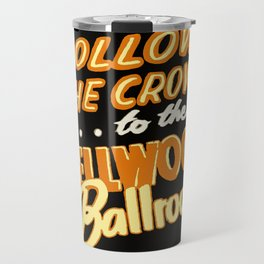 Dellwood Ballroom Travel Mug