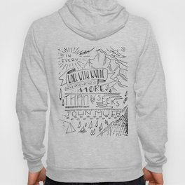 In Every Walk with Nature Hoody