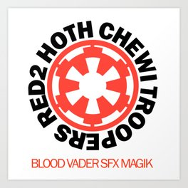 Red2 Hoth Chewi Troopers Art Print