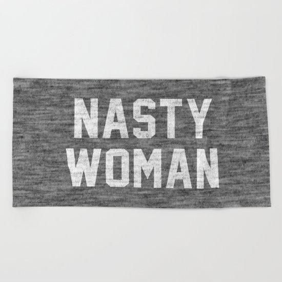 Nasty Woman - dark version Beach Towel