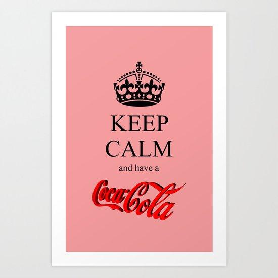 KEEP CALM Coca Cola Art Print