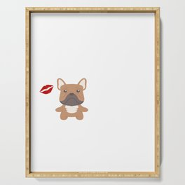 I Kissed A French Bulldog And I Liked It Cute Dog Kiss Gift Idea Serving Tray