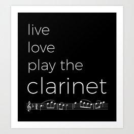 Live, love, play the clarinet (dark colors) Art Print