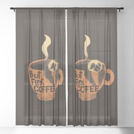 But First Coffee Sheer Curtain