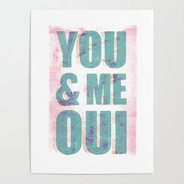 You & Me Oui Poster