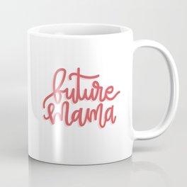 Future Mama Coffee Mug