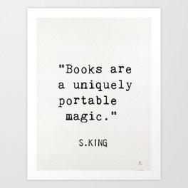 """""""Books are a uniquely portable magic."""" Kunstdrucke"""