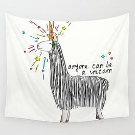 Anyone can be a unicorn...all you need is some creativity. Or a carrot if you're actually a llama. Wall Tapestry