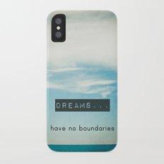 Dreams have no boundaries Slim Case iPhone X