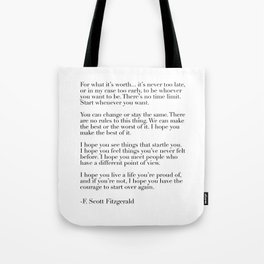for what it's worth - fitzgerald quote Tote Bag