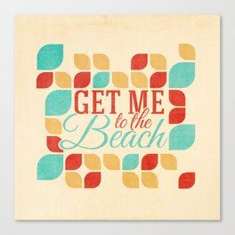 Get me to the beach Canvas Print