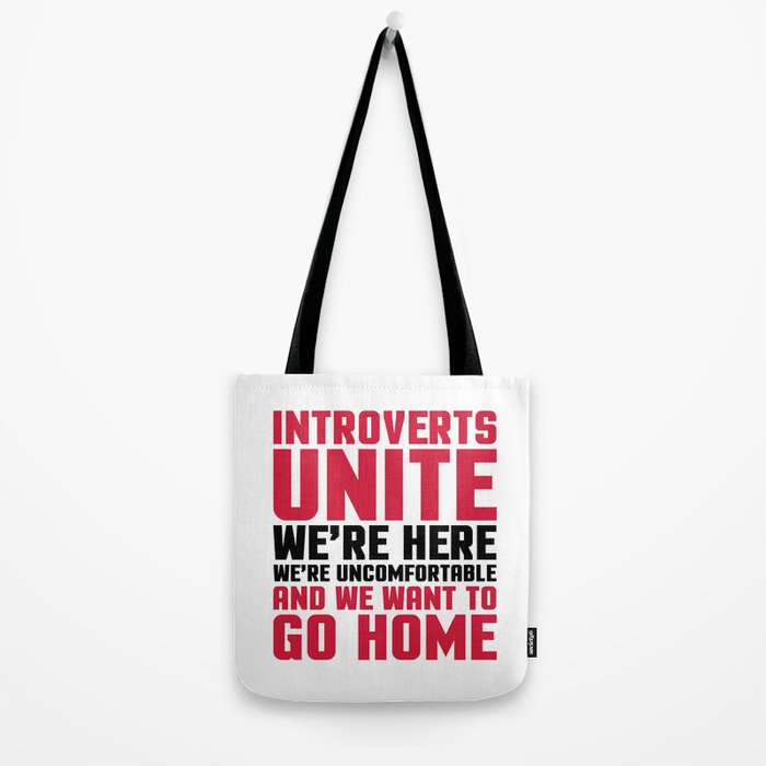 Introverts Unite Funny Quote Tote Bag