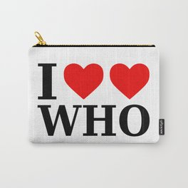 Whovian - I Love Who (Heart-Heart Who) Carry-All Pouch