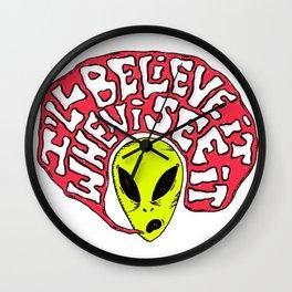 Alien: I'll believe it when I see it Wall Clock