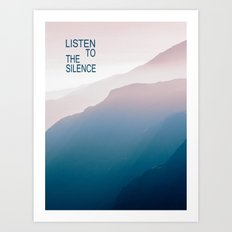Listen to the Silence #2 Art Print