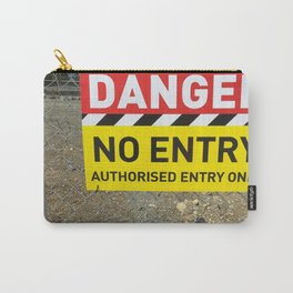 Danger No Entry Carry-All Pouch