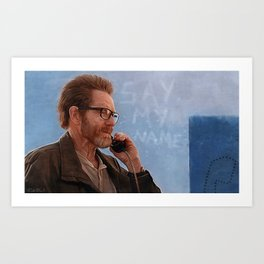 Say My Name - Walter White - Breaking Bad Art Print