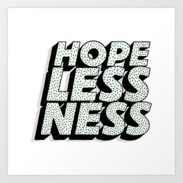 Hopelessness Art Print