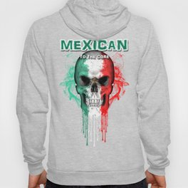 To The Core Collection: Mexico Hoody
