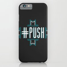 #PUSH Slim Case iPhone 6s