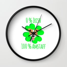 0 Percent Irish 100 Percent Amstaff Dog Lovers St. Patrick's Wall Clock