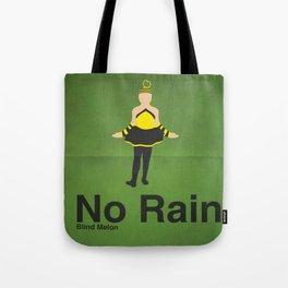 No Rain Tote Bag