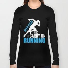 Running T-Shirt Keep Calm Carry On Running Gift For Runner Long Sleeve T-shirt