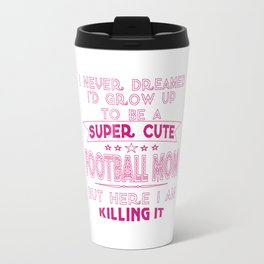 A Super cute Football Mom Travel Mug