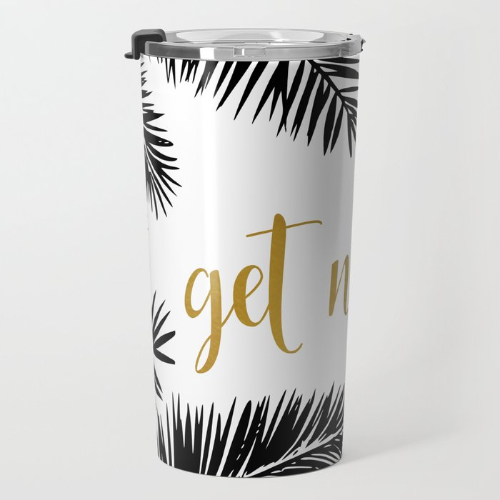 Get Naked Print,Bathroom Decor, Black and White Tropical Palm Leaves Travel Mug