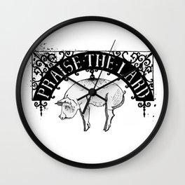 Praise the Lard Wall Clock