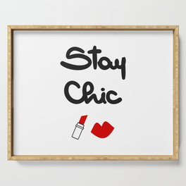 cute hand drawn lettering stay chic quote with red lips and lipstick Serving Tray