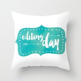 Editing Day Throw Pillow