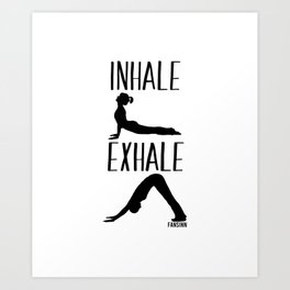 Breathe Yoga funny Art Print