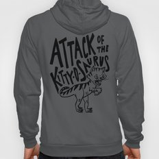 The Attack of Kitty-o-Saurus! Hoody