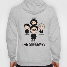 THE SUPREMES Supreme Court Justices RBG cute T-Shirt Hoody
