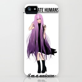 I don't date I'm a unicorn iPhone Case