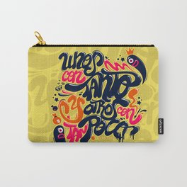 Unos con tanto... Carry-All Pouch