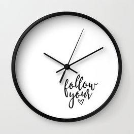 Follow Your Heart But Don't Forget to Take Your Brain With You Printable, Office Art, Printable Art, Wall Clock