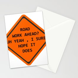 Road Work Ahead Stationery Cards