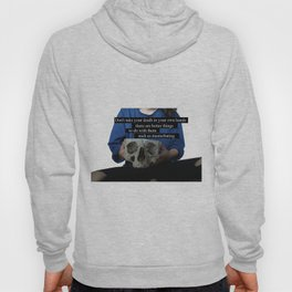 Don't take death in your own hands Hoody