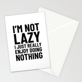 I'm Not Lazy I Just Really Enjoy Doing Nothing Stationery Cards