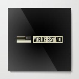 World's Best NCO Metal Print