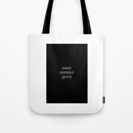 Insert Inspiring Quote design - Lifestyle & Trending products Tote Bag