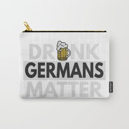 Drunk Germans Matter Carry-All Pouch