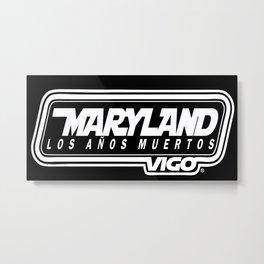MarylandVigo Maryland - Los Años Muertos Metal Print