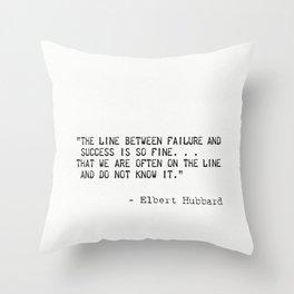 Elbert Hubbard quote Throw Pillow
