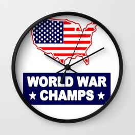 MERICA WORLD WAR CHAMPS T-SHIRT Wall Clock