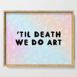 Til Death We Do Art Mug Serving Tray