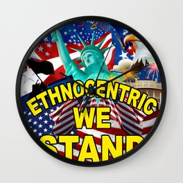 America! Ethnocentric We Stand Wall Clock